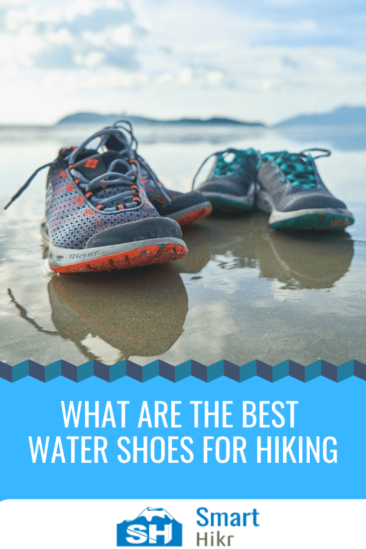What is the best water shoes for hiking 2020