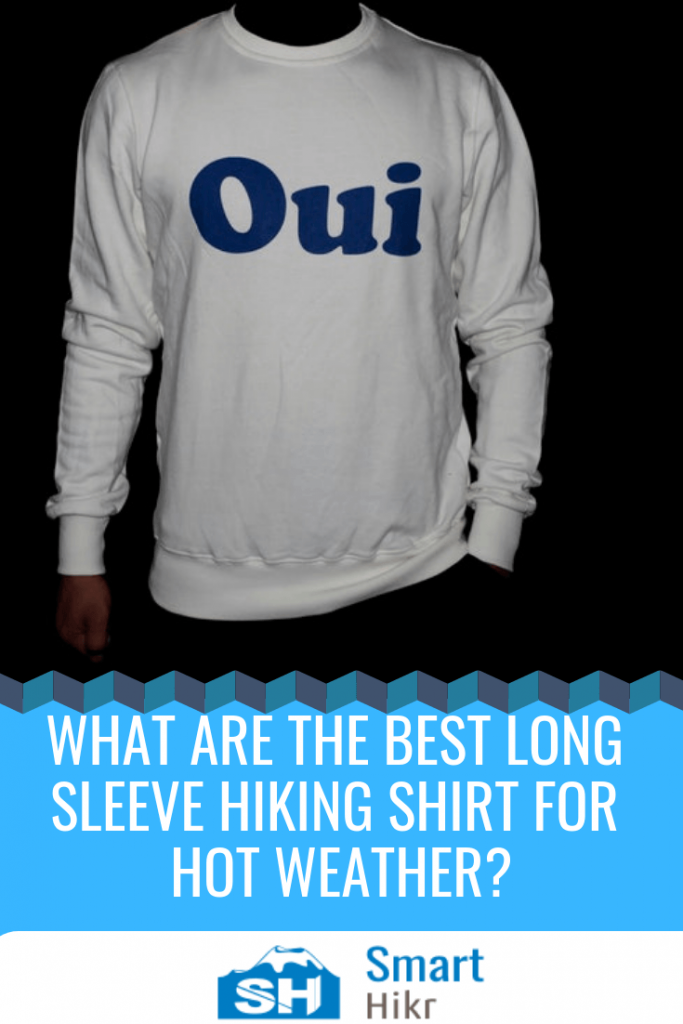 best long sleeve hiking shirts for hot weather