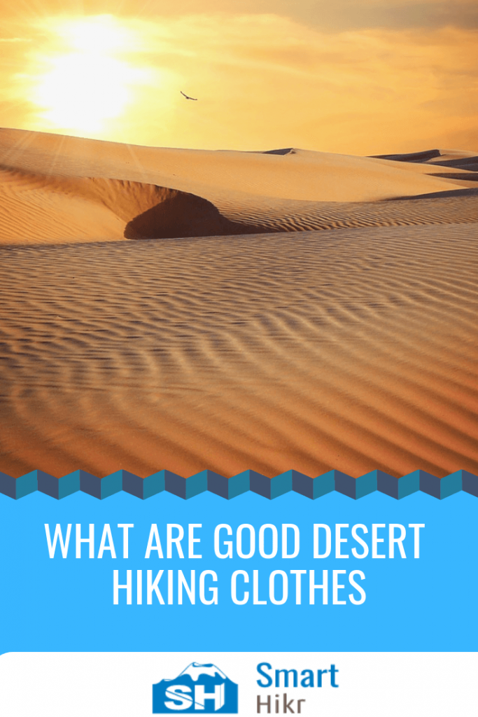 desert hiking clothes