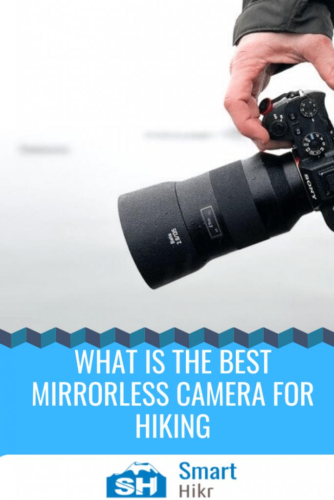 best mirrorless camera for hiking